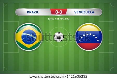 Brazil vs Venezuela scoreboard broadcast template for sport soccer south america's tournament 2019 group A and football championship vector illustration
