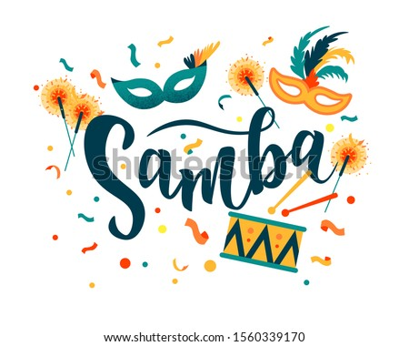 Brazilian Carnival. Samba hand lettering text as banner, card, logo, icon, invitation template. Vector illustration with colorful party elements.