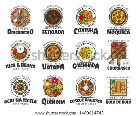 Brazilian cuisine food and desserts isolated. Vector brigadeiro and feijoada, coxianha, moqueca, rice and beans, vatapa and caminhada, churrasco. Acai na tigela, quindim, cuscuz paulista, bolo de rolo