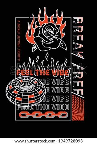 break free slogan with rose