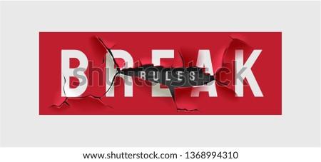 break rules slogan sign broken illustration