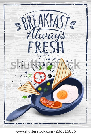 Breakfast Poster. Fried eggs and sausage on pan. Vector illustration. Breakfast always fresh