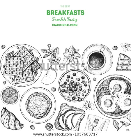 Breakfast top view illustration. Morning food menu design. Breakfast dishes collection. Vintage hand drawn sketch, vector illustration. Engraved style