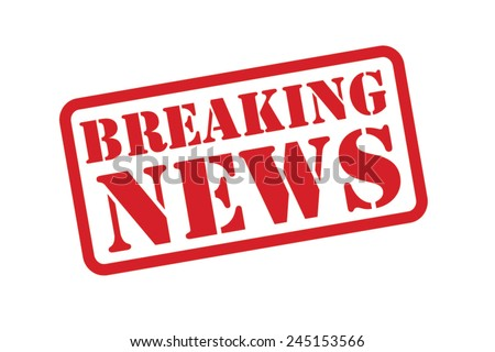 breaking news red rubber stamp