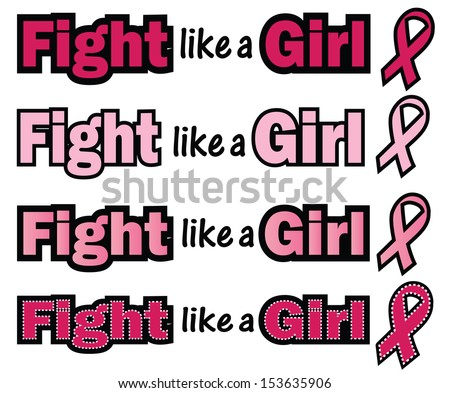 Breast Cancer Awareness-Fight like a Girl-Fight like a Girl phrase with Breast Cancer Awareness ribbon