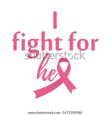 Breast Cancer Awareness i fight for her typography design - Vector