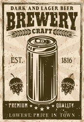 Brewery vintage poster with beer can vector illustration. Layered, separate grunge texture and text