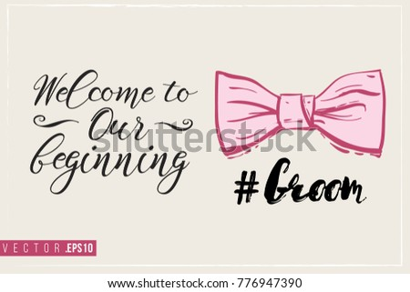 daee9ed434fe Bridal greeting card with groom bow tie and text: welcome to our beginning.  Tender