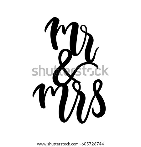 Bride and groom / Mr and Mrs wedding label. Modern calligraphy for wedding banner / invitation / card. Vector illustration. ストックフォト ©