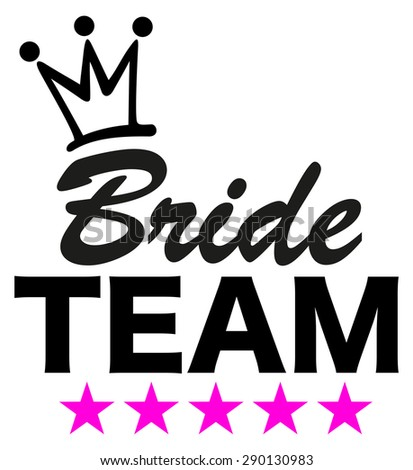 bride team  5 stars  crown