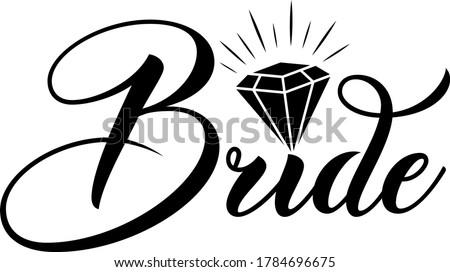 Bride. Wedding quote. Diamond vector  Stock photo ©