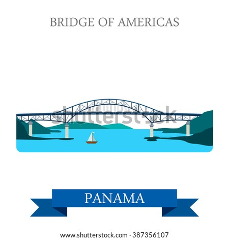 Bridge of Americas in Panama. Flat cartoon style historic sight showplace attraction web site vector illustration. World countries cities vacation travel sightseeing Central America collection.