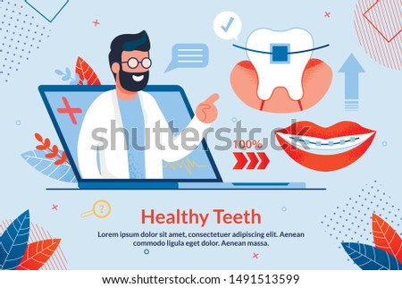 Bright Banner Healthy Teeth Lettering Cartoon. Poster Medical Procedures for Making Diagnosis. On Laptop Screen, Male Dentist Talks about Dental Braces, Trendy Flat. Vector Illustration.