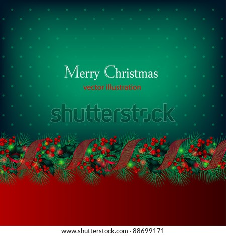 Bright green vector Christmas background decorated by garland from fir-tree branches