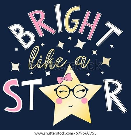 bright like a star slogan