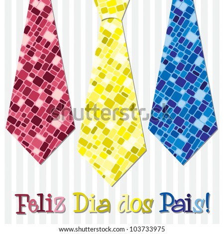 Bright mosaic Portuguese 'Happy Father's Day' neck tie card in vector format.
