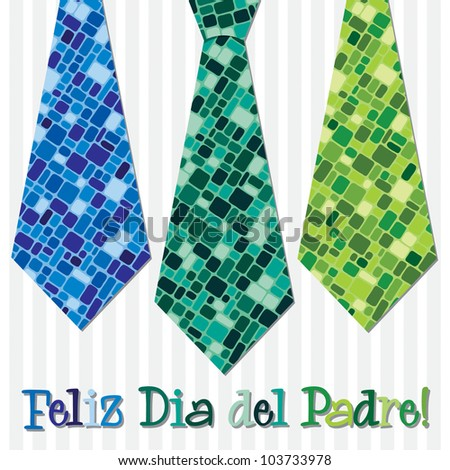 Bright mosaic Spanish 'Happy Father's Day' neck tie card in vector format.