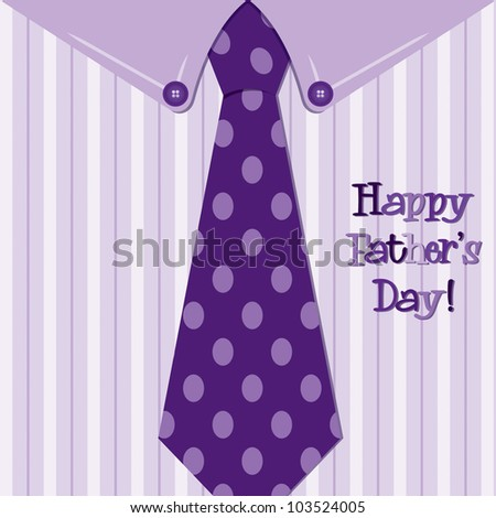 Bright shirt and tie 'Happy Father's Day' neck tie card in vector format.