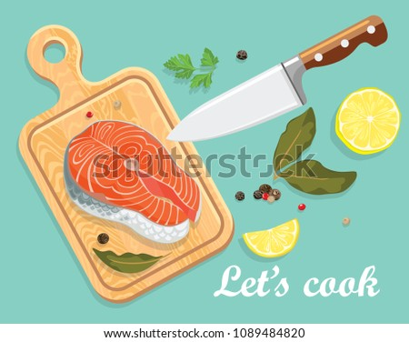 Bright vector illustration of cutting board, knife and salmon steak. Cooking card poster with seafood, peppercorns, parsley, bay leaves , lemon. Template for magazine, poster, card, menu, web, banner.