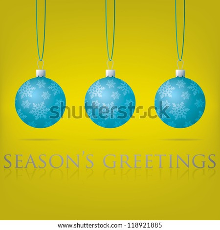 Bright yellow Season's Greetings bauble card in vector format.
