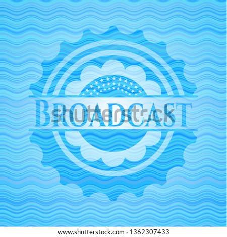 Broadcast sky blue water badge.
