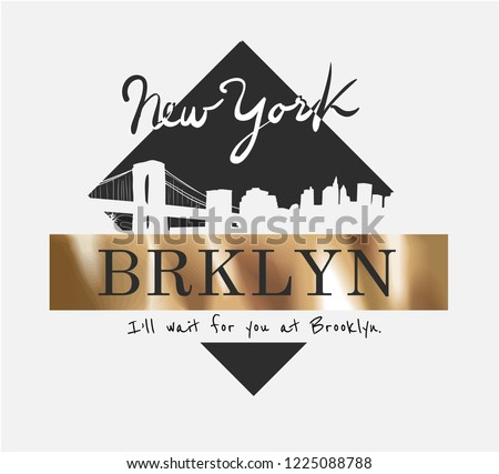 Brooklyn slogan on gold foil for fashion print