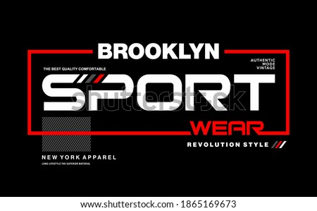 BROOKLYN SPORT WEAR typography slogan for t-shirt. Vector print, typography, poster. Global swatches.