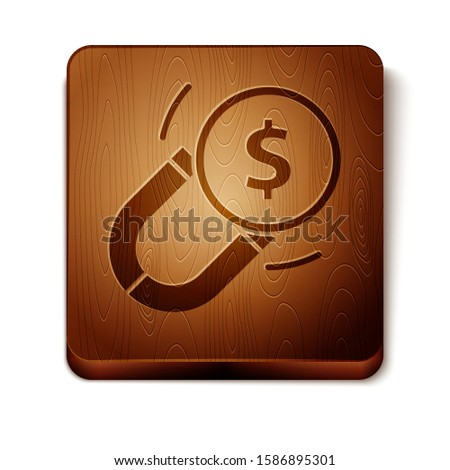 Brown Magnet with money icon isolated on white background. Concept of attracting investments. Big business profit attraction and success. Wooden square button. Vector Illustration