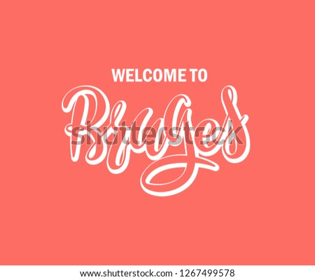 bruges word text of european or europe city with red love heart suitable as a logo for a company or for touristic promotion. Hand drawn lettering - Vector #1267499578