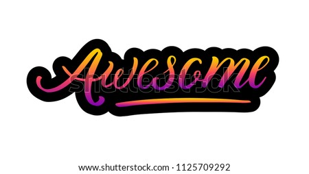 Brush Lettering logo: Awesome, Hand sketched logo Awesome lettering typography. Hand drawn Awesome lettering sign. Badge, icon, banner, tag, illustration