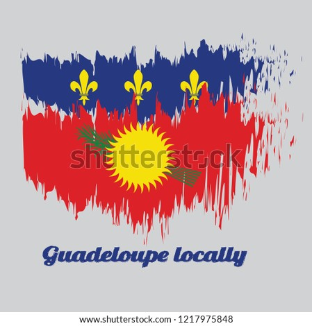 Brush style color flag of Guadeloupe Local, red field with yellow sun and green sugar cane, and a blue stripe with yellow fleurs-de-lis on the top. with text Guadeloupe Local. Stock fotó ©