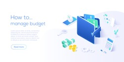 Budget management concept in isometric vector illustration. Money economy background with billfold and calculator. Profit or revenue analysis as part of accounting. Web banner layout template.
