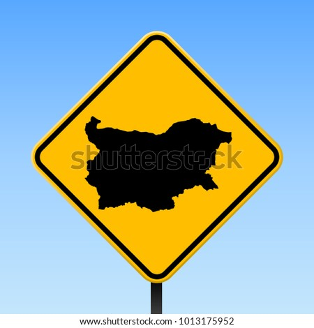 Bulgaria map road sign. Square poster with country outline on yellow rhomb signboard. Vector illustration.