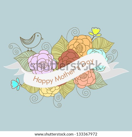 Bunch of flowers and ribbon with text Happy Mothers Day. - stock vector