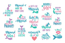 Bundle of mermaid's cards. Handwritten inspirational quotes about summer. Typography lettering design with hand drawn tail, starfish, shell, anchor. Vector illustration isolated on white background.