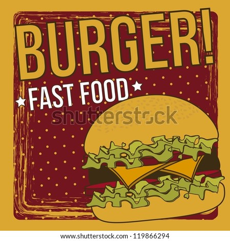 burger announcement over grunge background. vector illustration