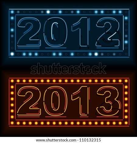 Burnt out 2012 sign and brand new 2013 in neon lights