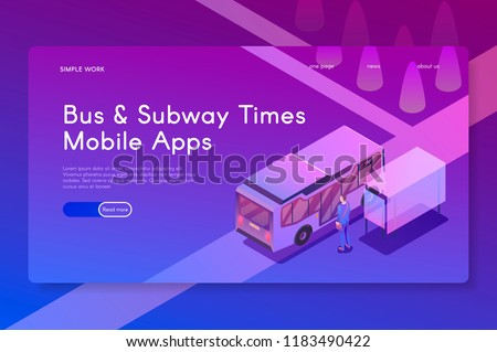 Bus and Subway Times Mobile apps. Isometric modern vector illustration.