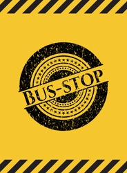 Bus-stop grunge black emblem with yellow background, warning sign. Vector Illustration. Detailed.