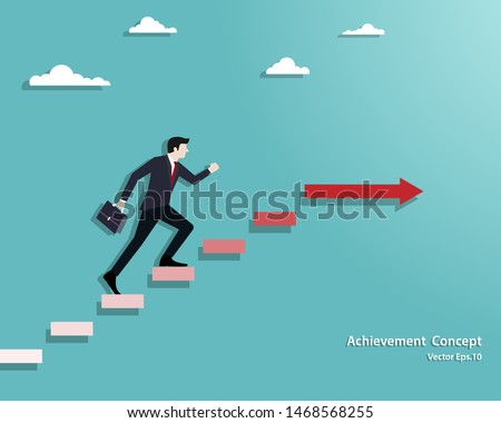 Business concept. Businessman walking on stair up to success. Achievement, Success, Leadership, Growth, Opportunity. Vector illustration flat