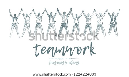 Business concept, people hold hands in a spirit of togetherness, vector illustration, hand drawn, sketch