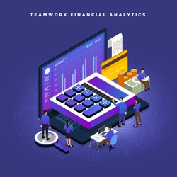 Business concept teamwork of peoples working development isometric financial business via calculator and money. Vector illustrations.