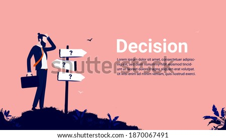 Business decision - Businessman uncertain about the road ahead. Making choices and the way forward concept. Vector illustration. Stock photo ©
