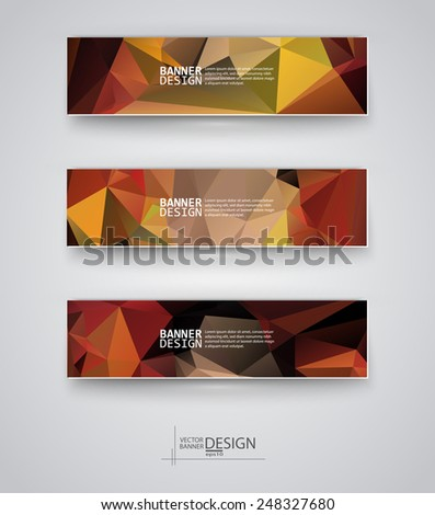 Business design templates. Set of Banners with Multicolored Polygonal Mosaic Backgrounds. Geometric Triangular Abstract Modern Vector Illustration. #248327680