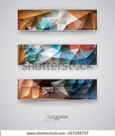 Business design templates. Set of Banners with Multicolored Polygonal Mosaic Backgrounds. Geometric Triangular Abstract Modern Vector Illustration. #267288737