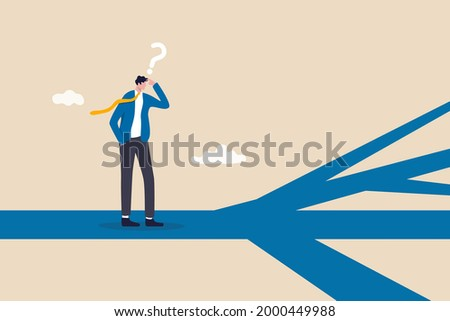 Business direction, choosing options or multiple path, make decision for career path or business growth, paradox of choice concept, confused businessman thinking make decision on multiple route ahead.