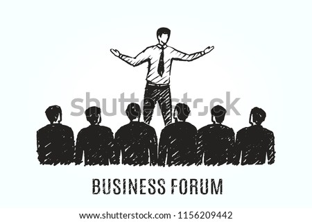 Business forum concept sketch. Speaker addresses the audience at the meeting. Vector hand drawn illustration.