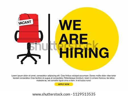 Business hiring and recruiting concept. We are hiring, banner concept, vacant position. Empty office chair with vacant sign isolated on white background. Vector