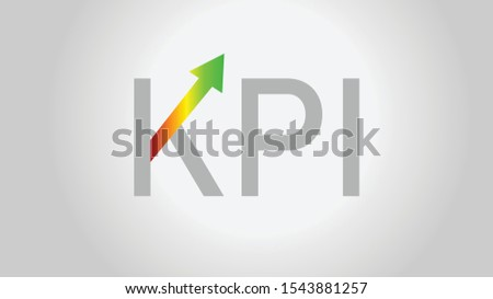 Business KPI Key Performance Indicator Vector concept with Green arrow indicates speedometer