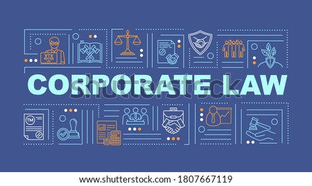 Business law word concepts banner. Corporate law. Regulations. Infographics with linear icons on dark blue background. Isolated typography. Vector outline RGB color illustration